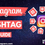 Instagram hashtag guide in 2019