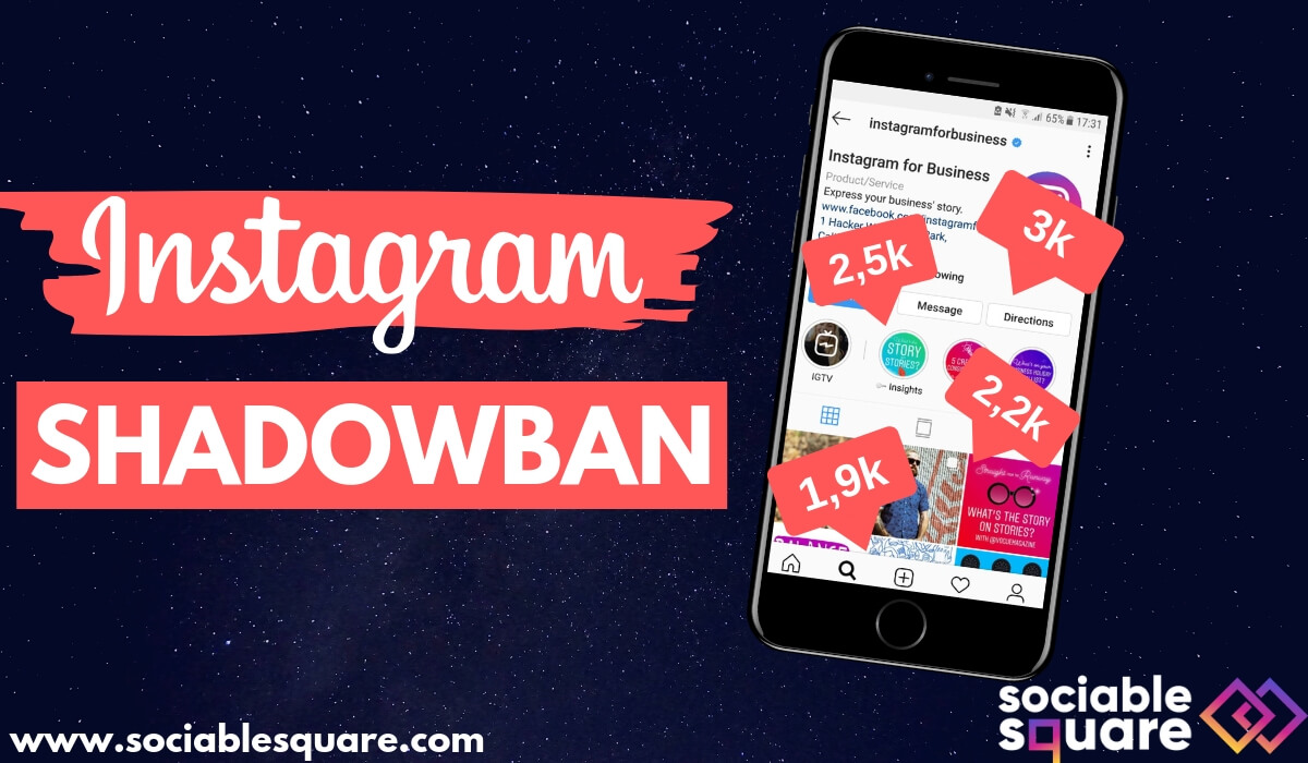 Instagram's Shadowban: All You Need to Know in 2019