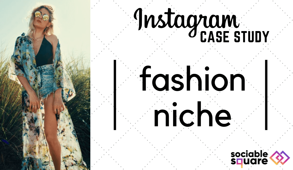 Instagram Niche Case Study 2019: Fashion Accounts Analysis